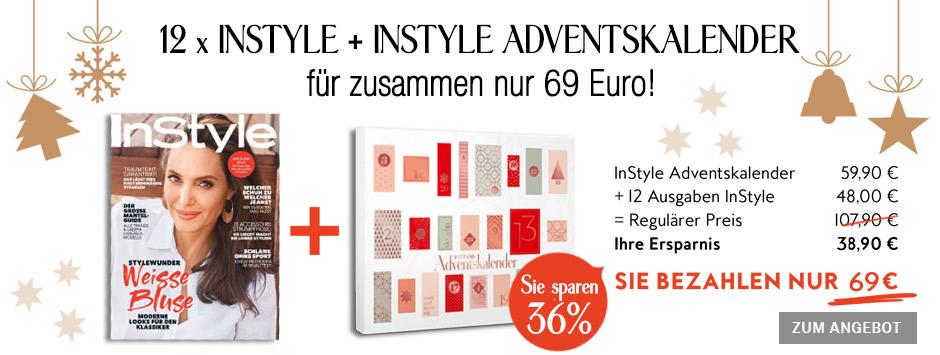InStyle Jahresabo - Exklusiv 18% sparen - InStyle Adventskalender