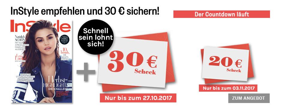 InStyle empfehlen und 30 € sichern!
