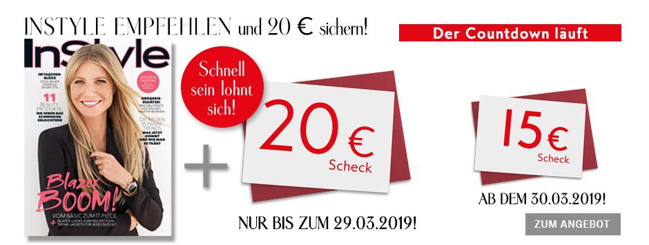 InStyle - Countdown Prämien-Abo und 20 € Scheck 22.03.
