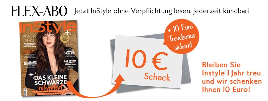 InStyle ohne Verpflichtung lesen! Flexabo + 10€