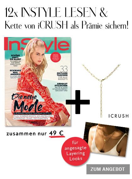 InStyle - 12 Ausgaben + iCRUSH Kette