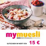 15 € mymuesli Gutschein